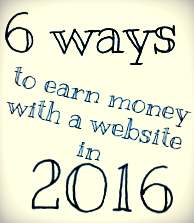 6 ways to earn money with a website in 2016