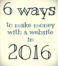 6 ways to make money with a website