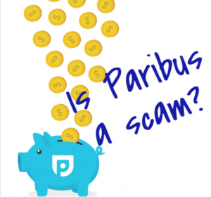 Is the Paribus App a Scam?