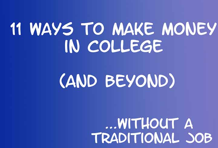 how to get money in college without a job