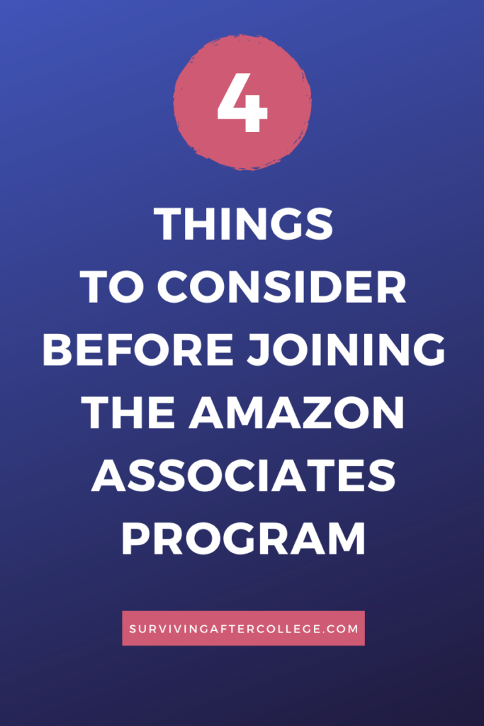 4 things to consider before joining the amazon associates program